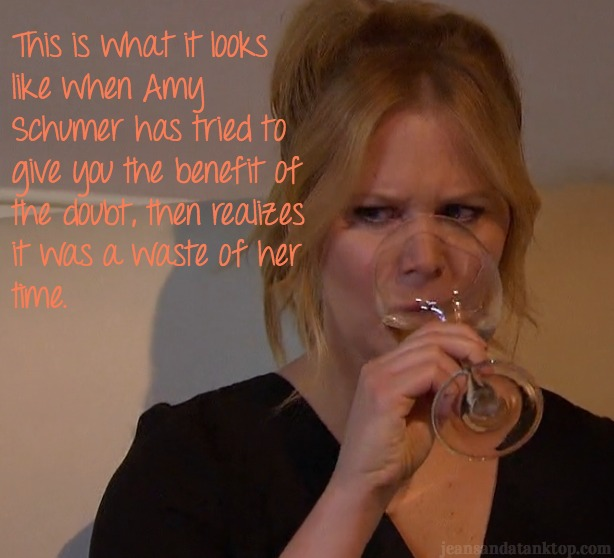 Amy Schumer is not amused