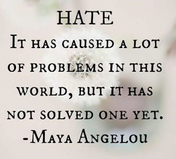 Maya Angelou quote hate