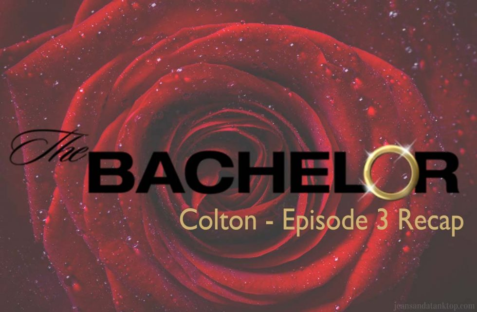 Colton Underwood Episode 3 Recap